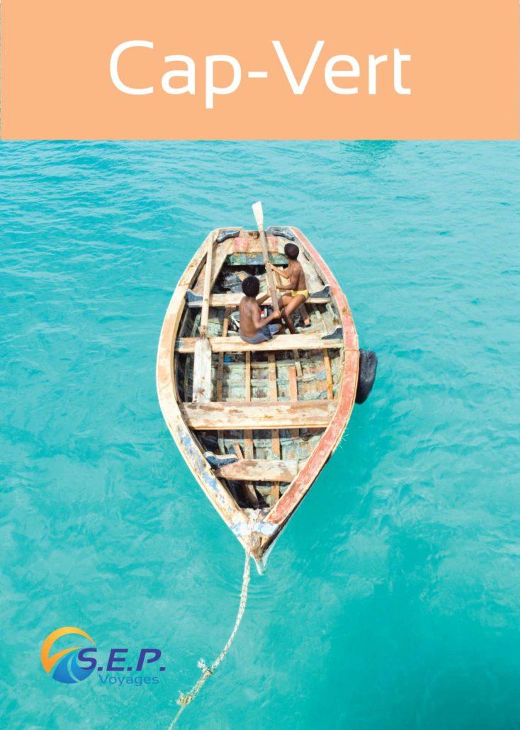Catalogue du Cap Vert - Un pays, dix destinations - SEP Voyages Lausanne Suisse