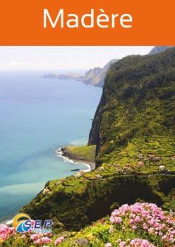 Madère île aux fleurs et Porto Santo île dorée